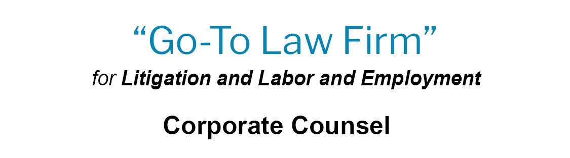 go-to-law-firm-litigation-labor-employment