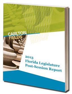 Download the 2013 Florida Legislature Post-Session Report!