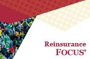 Reinsurance Focus